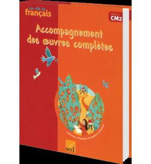 Les clés du Français CM2 - Accompagnement des romans