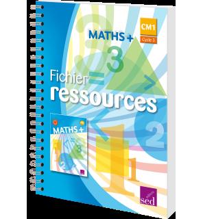 Maths + CM1 - Fichier ressources - Éd. 2016