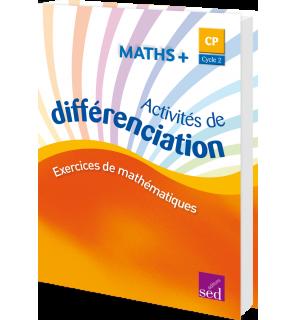 Maths + CP - Classeur d'activités de différenciation (Éd. 2016)