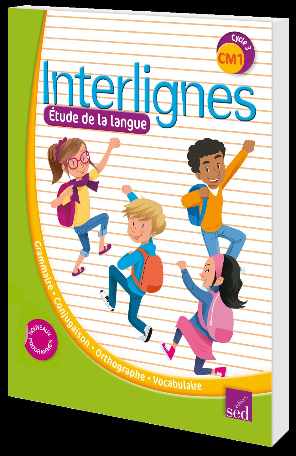 Interlignes Cm1 Manuel De L Eleve Ed 2017 Editions Sed
