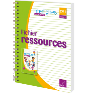 Interlignes CM1 - Fichier ressources (Éd. 2017)