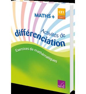 Maths + CE1 - Classeur d'activités de différenciation (Éd. 2016)
