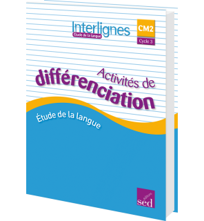 Interlignes CM2 - Classeur d'activités de différenciation (Éd. 2018)