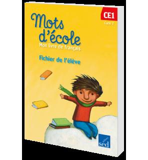 Mots d'Ecole CE1 : Fichier de l'élève