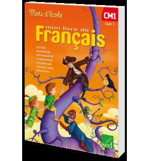 Mots D Ecole Cm1 Manuel De L Eleve Editions Sed
