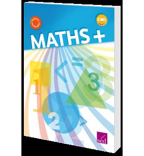 Maths + CM1 - Manuel de l'élève - Éd. 2016