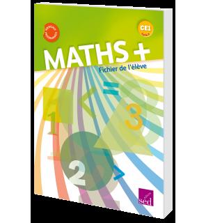 Maths + CE1 - Fichier de l'élève (Éd. 2017)
