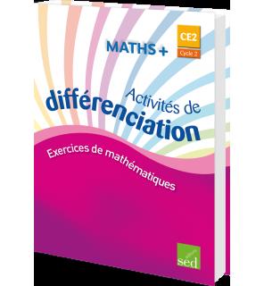 Maths + CE2 - Classeur d'activités de différenciation - Éd. 2016