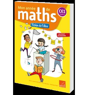 Mon année de maths CE1 - Fichier de l'élève
