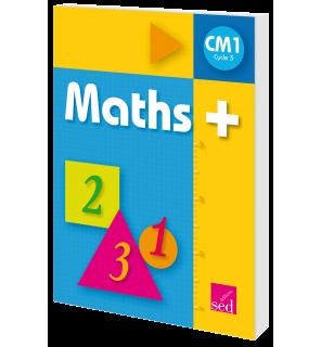 Maths + CM1 - Manuel de l'élève