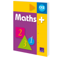 Maths + CE2 - Manuel de l'élève